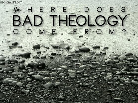 Bad Theology