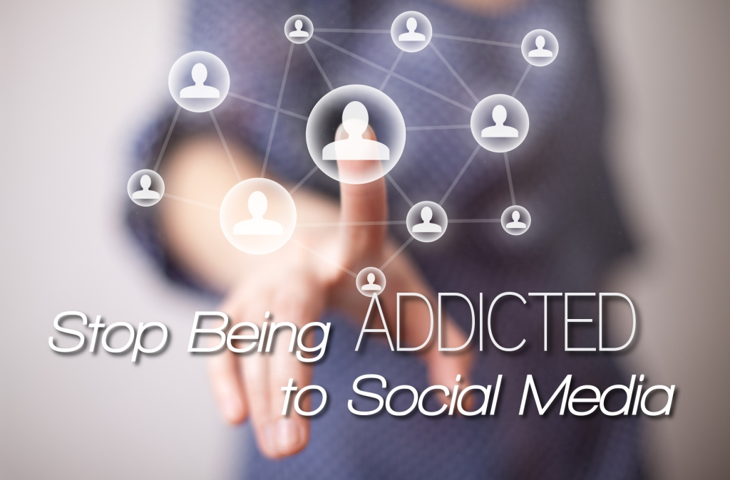 Stop Being Addicted to Social Media