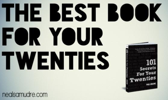 Paul Angone's 101 Secrets For Your Twenties