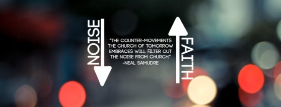 Less Noise, More Faith